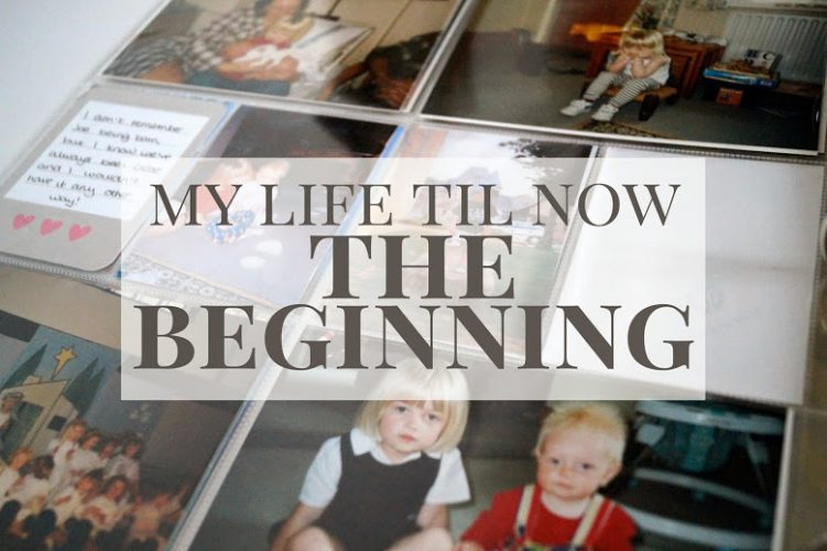 My Life til Now: The Beginning