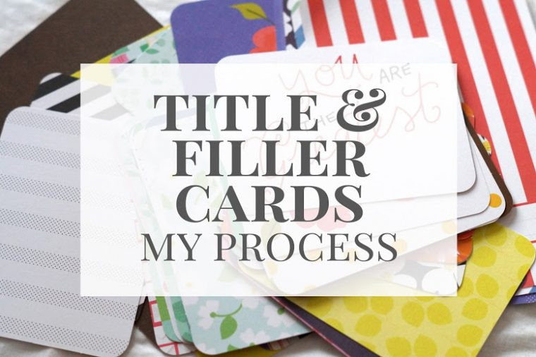 Project Life title and filler cards