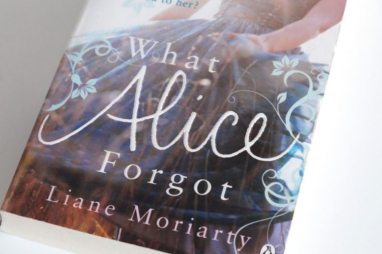 What Alice forgot, Liane Moriarty   lazythoughts.co.uk