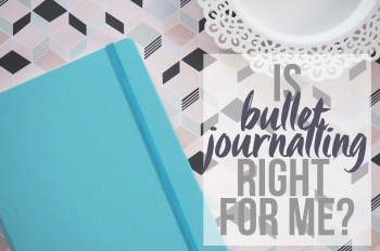 Is Bullet Journalling Right For Me? - lazythoughts.co.uk