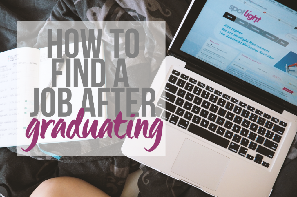 How To Find a Job After Graduating