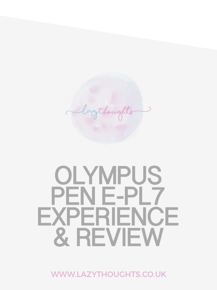 Olympus PEN E-PL7 Experience & Review