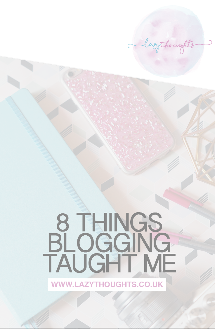 8 Things Blogging Has Taught Me