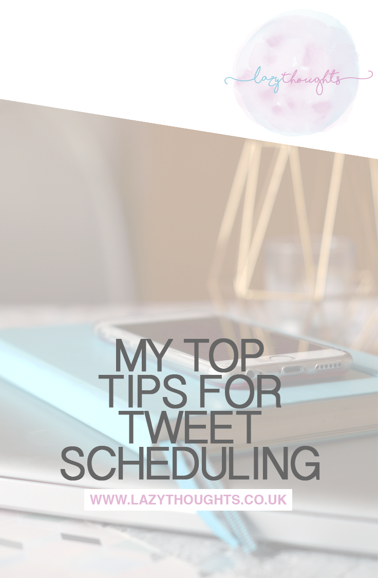 My top tips for tweet scheduling.